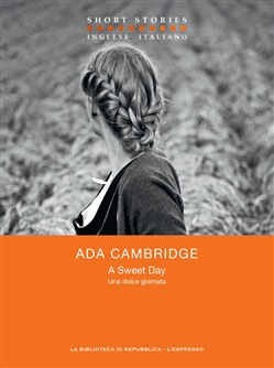 Image of A Sweet Day / Una dolce giornata eBook - Ada Cambridge