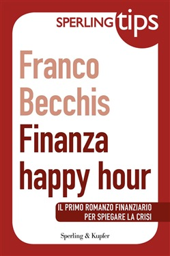 Image of Finanza Happy Hour - Sperling Tips eBook - Franco Becchis