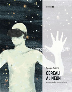 Image of Cereali al neon eBook - Sergio Oricci