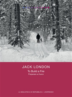 Image of To Build a Fire / Preparare un fuoco eBook - Jack London