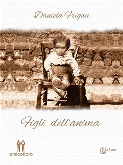 Image of Figli dell'anima eBook - Daniela Frigau