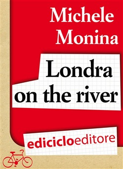 Image of Londra on the river eBook - Michele Monina