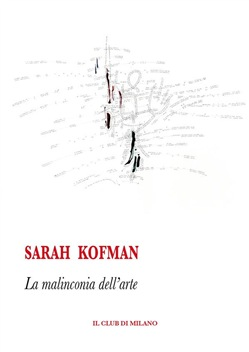 Image of La malinconia dell'arte eBook - Sarah Kofman