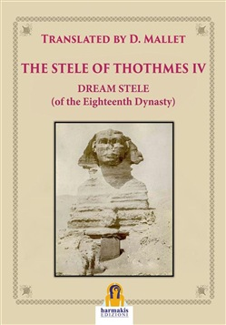 Image of The Stele of Thothmes IV eBook - Paola Agnolucci;D. Mallet