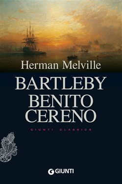 Image of Bartleby - Benito Cereno eBook - Herman Melville