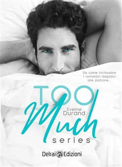 Image of Too Much Series eBook - Eveline Durand