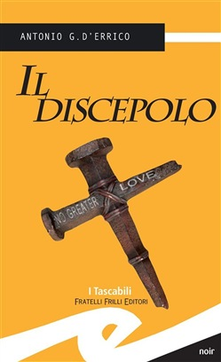 Image of Il discepolo eBook - Antonio G. D'Errico