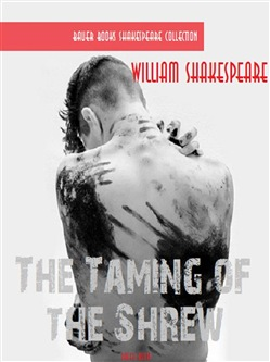 Image of The Taming of the Shrew eBook - William Shakespeare;Bauer Books