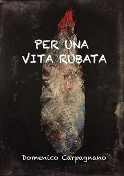 Image of Per una vita rubata eBook - Domenico Carpagnano