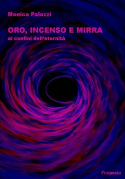 Image of Oro, incenso e mirra eBook - Monica Palozzi