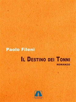 Image of Il destino dei tonni eBook - Paolo Fileni