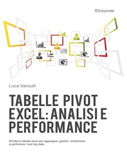 Image of Pivot Tables in Excel: business analysis and performance eBook - Luca