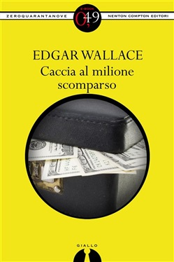 Image of Caccia al milione scomparso eBook - Edgar Wallace