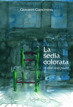 Image of La sedia colorata, io con mio padre eBook - Giovanni Ciancimino