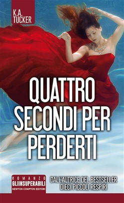 Image of Quattro secondi per perderti eBook - K. A. Tucker