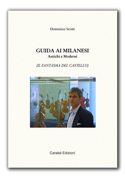 Image of GUIDA AI MILANESI ANTICHI E MODERNI eBook - Domenico Scotti