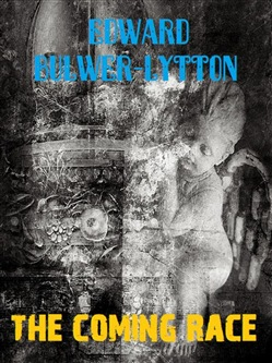 Image of The Coming Race eBook - Edward Bulwer Lytton