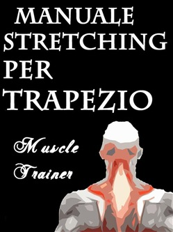 Image of Manuale Stretching per Trapezio eBook - Muscle Trainer
