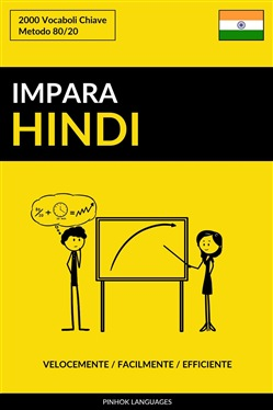 Image of Impara l'Hindi: Velocemente / Facilmente / Efficiente: 2000 Vocaboli