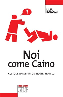 Image of Noi come Caino eBook - Lilia Bonomi