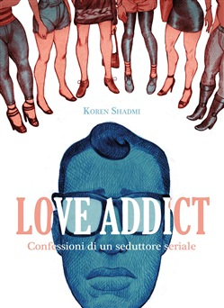 Image of Love Addict eBook - Koren Shadmi