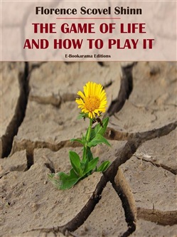 Image of The Game of Life and How to Play It eBook - Florence Scovel Shinn