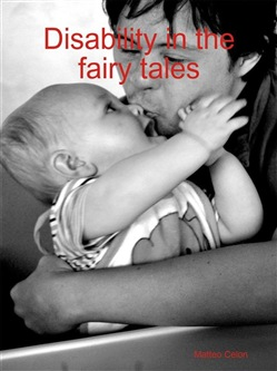 Image of Disability in fairy tales eBook - Matteo Celon