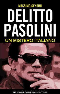Image of Delitto Pasolini. Un mistero italiano eBook - Massimo Centini