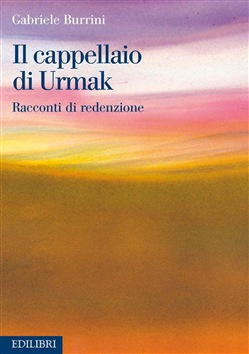 Image of Il cappellaio di Urmak eBook - Gabriele Burrini