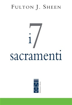 Image of I 7 sacramenti eBook - Fulton John Sheen