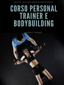 Image of Corso Personal Trainer e Bodybuilding eBook - Muscle Trainer