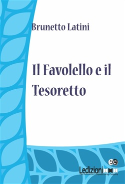 Image of Il Favolello ed Tesoretto eBook - Brunetto Latini