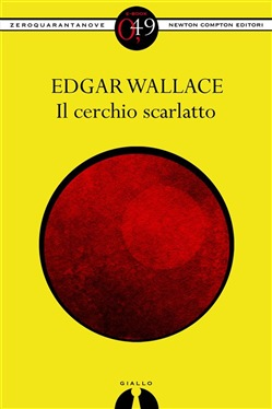 Image of Il cerchio scarlatto eBook - Edgar Wallace