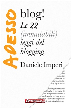 Image of Adesso blog! eBook - Daniele Imperi,Monia Papa