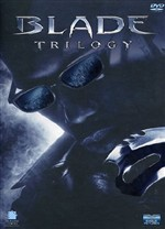 Blade Trilogy (5 Dvd)