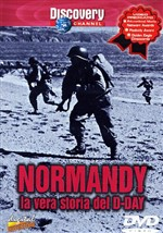 Normandy - La Vera Storia Del D-day
