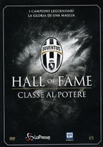Juventus 05 - Hall Of Fame - Classe Al Potere