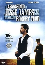 L' Assassinio di Jesse James per Mano del Codardo Robert Ford