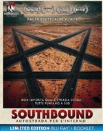 Southbound - Autostrada per L'inferno (Limited Edition) (Blu-Ray+booklet)