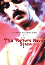 The Torture Never Stops (An Evening With Frank Zappa)