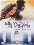 Beyond The Lights - Trova La Tua Voce