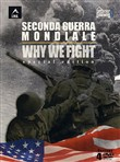 Seconda Guerra Mondiale - Why We Fight (4 Dvd)
