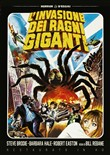 L' Invasione dei Ragni Giganti (Versione Integrale + Cinematografica Italiana) (Restaurato in Hd)