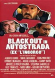 Blackout In Autostrada (Collector's Edition)