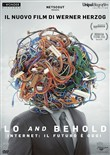 Lo And Behold - Internet - Il Futuro E' Oggi
