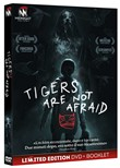 Tigers Are Not Afraid (Dvd+booklet)