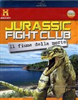 Jurassic Fight Club - Il Fiume della Morte (Blu-Ray+booklet)