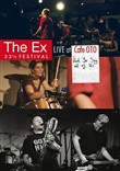 Ex - Ex 33 1 / 3 Festival - Live At Cafe Oto