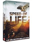 speed of life - la veloci...