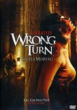 Wrong Turn 3 - Svolta Mortale